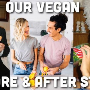 Before & After Going Vegan | Our Health Transformation Story