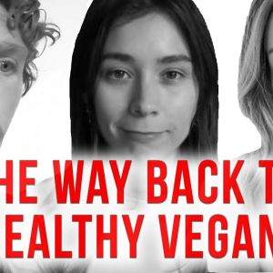 Why Vegan Diets Fail (But Don't Have To!)